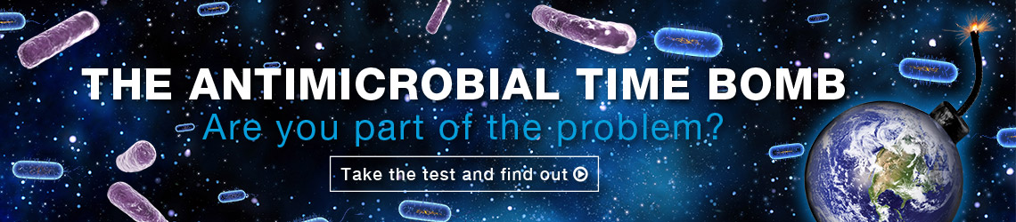 The Antimicrobial Time Bomb: Take the Test